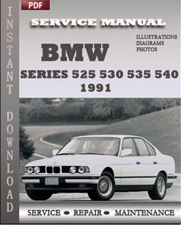 bmw 5 series 525 530 535 540 1991 service repair manual. Black Bedroom Furniture Sets. Home Design Ideas