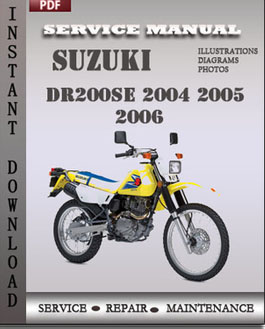 Suzuki DR200SE 2004 2005 2006 manual suzuki dr200se 2004 2005 free download pdf repair service manual pdf Suzuki Wire at honlapkeszites.co