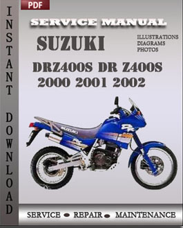 drz 400s repair manual online user manual u2022 rh pandadigital co Suzuki DRZ 400 S 2002 03 Suzuki DRZ 400 S Custom