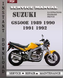 Suzuki GS500E 1989 1990 1991 1992 manual suzuki gs500e 1989 1992 workshop repair manual repair service Suzuki GS500 Cafe Racer at readyjetset.co
