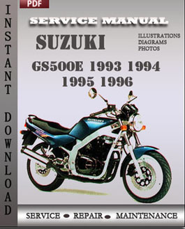suzuki gs500e 1994 1995 service repair. Black Bedroom Furniture Sets. Home Design Ideas