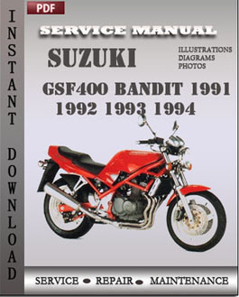 suzuki gsf400 bandit 1991 1992 1993 1994 service repair manual instant download