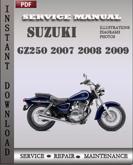 Suzuki GZ250 2007 2008 2009 Service Repair Manual Instant Download