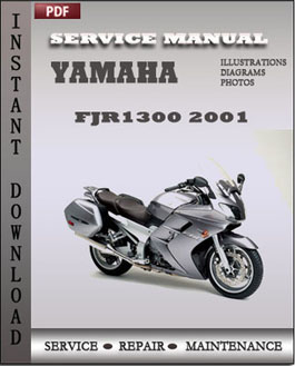 yamaha fjr1300 2001 service repair manual instant download. Black Bedroom Furniture Sets. Home Design Ideas