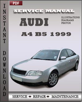 audi a4 b5 1999 service repair manual instant download. Black Bedroom Furniture Sets. Home Design Ideas