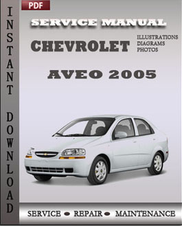 Chevrolet Aveo 2005 workshop repair manual | Global Service Manuals
