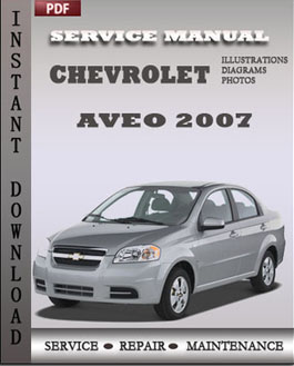 chevrolet aveo 2007 factory service repair manual download factory rh factorymanualspdfdownload wordpress com Yamaha Service Manuals PDF Chilton Manuals