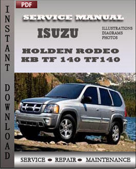 isuzu holden rodeo kb tf 140 tf140 service manual download. Black Bedroom Furniture Sets. Home Design Ideas