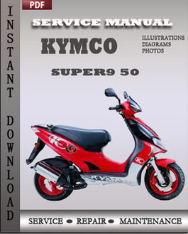 Kymco Super9 50 download workshop manual | Online Service Manuals