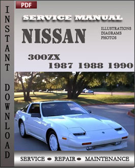 nissan 300zx 1987 1988 1990 service repair manual instant. Black Bedroom Furniture Sets. Home Design Ideas