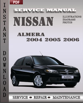 nissan almera 2004 2005 2006 digital service repair manual download rh servicemanualsonline2014 wordpress com 2000 Nissan Sentra 2017 Nissan Sentra