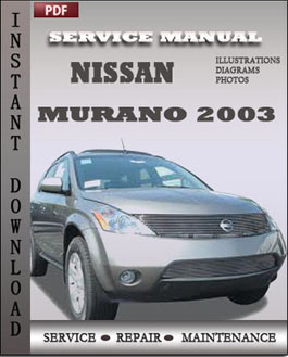 nissan murano 2003 service manual pdf download rh servicerepairmanualdownload com Nissan Murano 2003 Manual Transmission 2003 nissan murano factory service manual