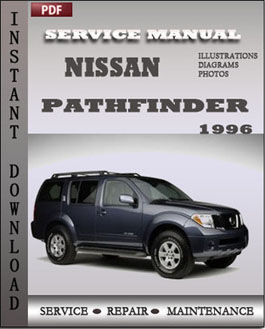 nissan pathfinder 1996 service repair manual instant. Black Bedroom Furniture Sets. Home Design Ideas