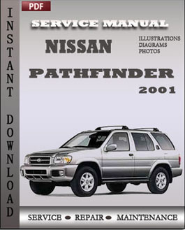 Service Manual Nissan Pathfinder 2001 contains maintenance schedule ...