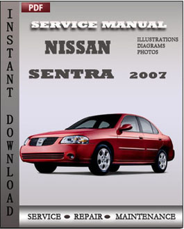 service manual nissan sentra 2007 contains maintenance. Black Bedroom Furniture Sets. Home Design Ideas