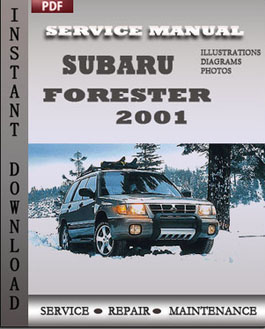Service Manual Subaru Forester 2001 contains maintenance schedule and
