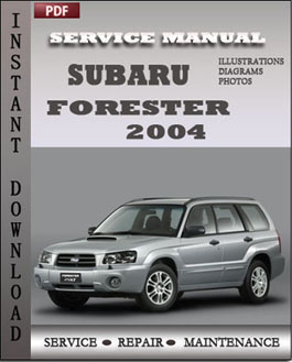 Subaru Forester 2004 manual