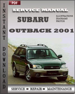 Subaru Outback 2001 Service Repair Manual Instant Download