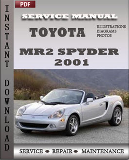 Toyota MR2 Spyder 2001 manual