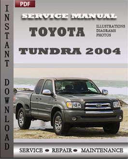 toyota tundra 2004 maintenance service repair manual download service manuals