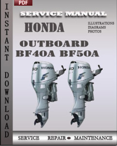 Honda Outboard Bf40a Bf50a Service Manual Download border=