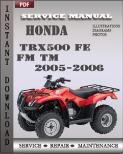Honda TRX500 FE FM TM 2005-2006 global