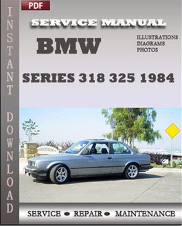 BMW 3 Series 318 325 1984 manual