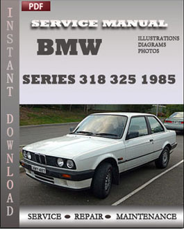 BMW 3 Series 318 325 1985 manual