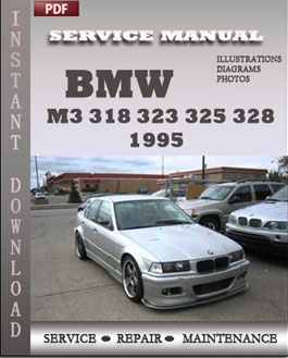 BMW 3 Series M3 318 323 325 328 1995 manual