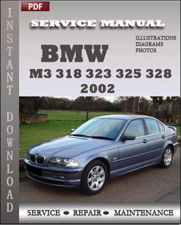 BMW 3 Series M3 323 325 328 330 2002 manual