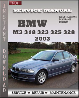 BMW 3 Series M3 323 325 328 330 2003 manual