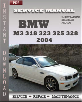 BMW 3 Series M3 323 325 328 330 2004 manual