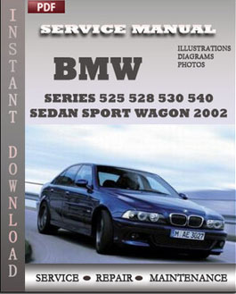 BMW 5 Series 525 528 530 540 Sedan Sport Wagon 2002 manual