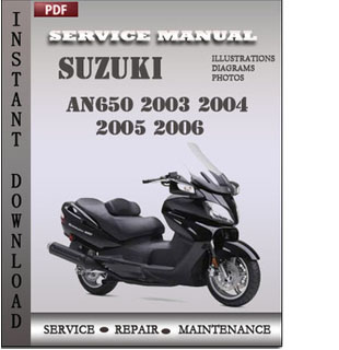 Suzuki AN650 2003 2004 2005 2006 manual