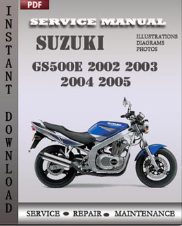 Suzuki GS500E 2002 2003 2004 2005 manual
