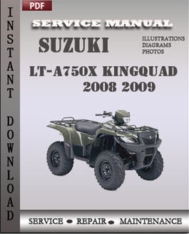 Suzuki LT-A750X KingQuad 2008 2009 manual