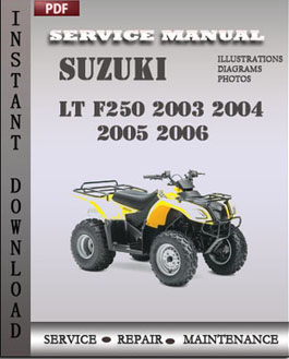 Suzuki LT F250 2003 2004 2005 2006 manual