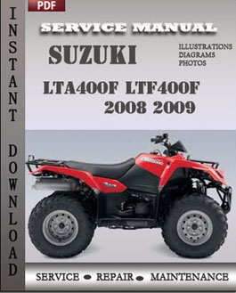 Suzuki LTA400F LTF400F 2008 2009 manual