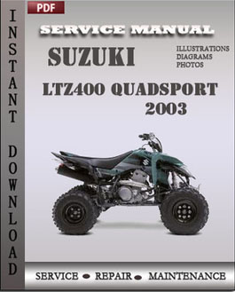 Suzuki Ltz400 QuadSport 2003 manual