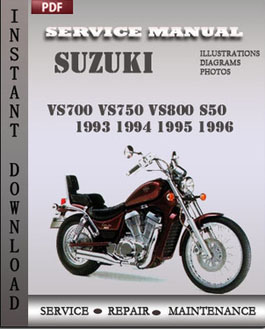 Suzuki VS700 VS750 VS800 S50 1993 1994 1995 1996 manual