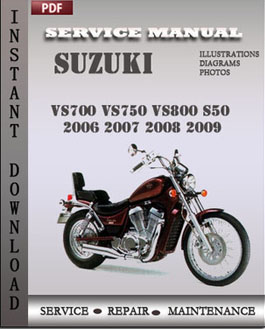 Suzuki VS700 VS750 VS800 S50 2006 2007 2008 2009 manual