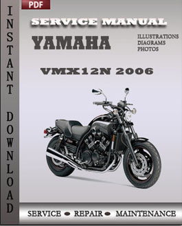 Yamaha VMX12N 2006 manual