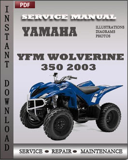 Yamaha YFM Wolverine 350 2003 manual