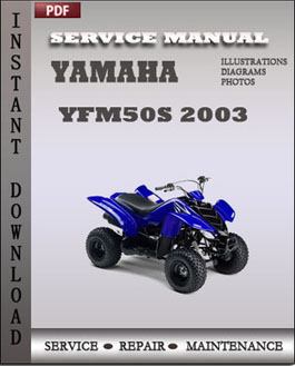 Yamaha YFM50S 2003 manual