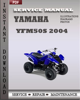 Yamaha YFM50S 2004 manual