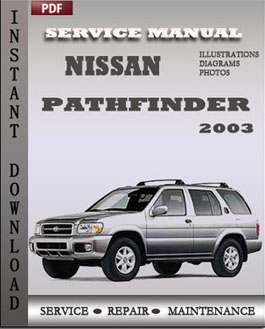 Nissan Pathfinder 2003 manual