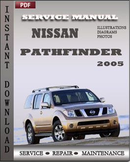 Nissan Pathfinder 2005 manual