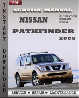 Nissan Pathfinder 2006 manual