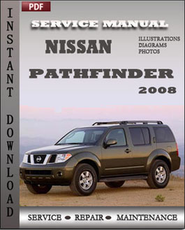 Nissan Pathfinder 2008 manual