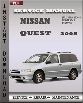 Nissan Quest 2005 manual